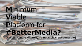 A Minimum Viable Platform for Better Media? CPBF's AGM 2018