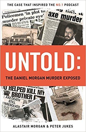 Untold: The Daniel Morgan Murder Exposed